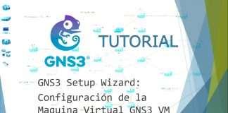 Configuración de la Maquina Virtual GNS3 Turorial VM
